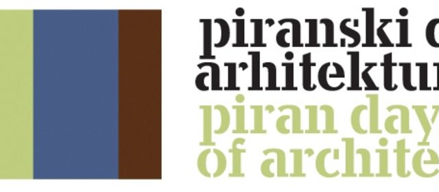 34th international architectural conference Piran Days of Architecture 2016